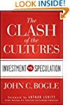 The Clash of the Cultures: Investment...