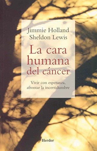 LA CARA HUMANA DEL CANCER