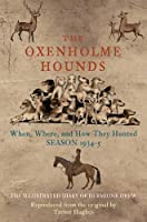 The Oxenholme Hounds, by Trevor Hughes