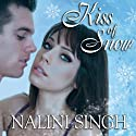 Kiss of Snow: Psy-Changeling Series, Book 10 Audiobook by Nalini Singh Narrated by Angela Dawe