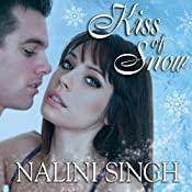 Kiss of Snow: Psy-Changeling Series, Book 10 | [Nalini Singh]