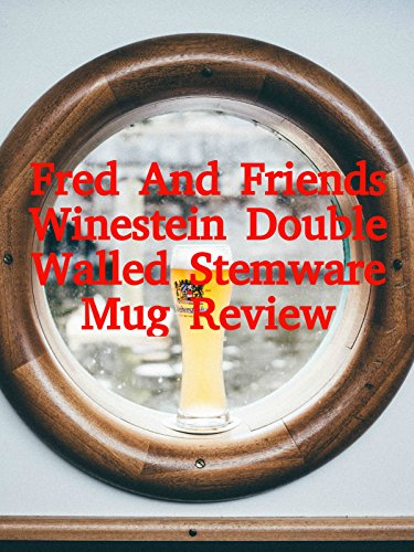 Review: Fred And Friends Winestein Double Walled Stemware Mug Review on Amazon Prime Video UK