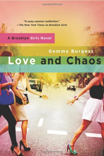 Love and Chaos by Gemma Burgess