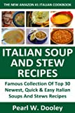 Just 3 Or Less Steps Top 30 Super Easy & Super Quick Italian Soups And Stews Recipes