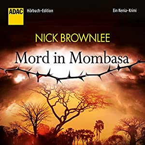 Mord in Mombasa Hörbuch
