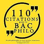 Philosophie pour tous : 110 citations pour le bac philo |  divers auteurs