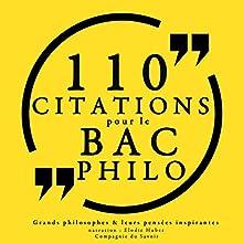 Philosophie pour tous : 110 citations pour le bac philo | Livre audio Auteur(s) :  divers auteurs Narrateur(s) : Élodie Huber