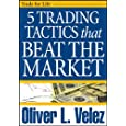5 Trading Tactics that Beat the Market