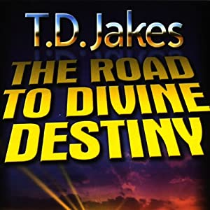 The Road to Divine Destiny Audiobook