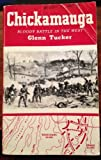 img - for Chickamauga: Bloody Battle in the West book / textbook / text book