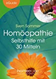 img - for Hom opathie - Selbsthilfe mit 30 Mitteln (eGuide) (German Edition) book / textbook / text book