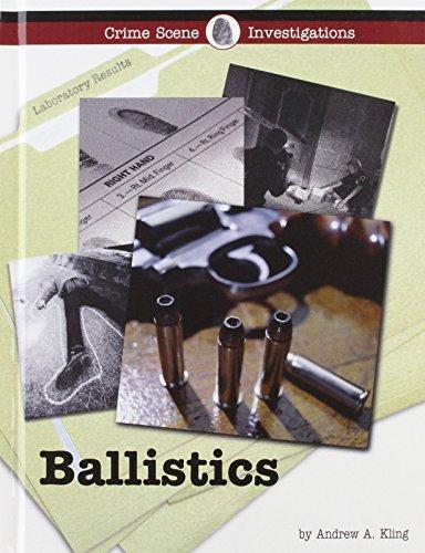 Ballistics (Crime Scene Investigations)