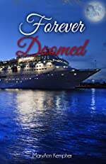 Forever Doomed: A Cruise Ship Murder Mystery (Under The Moonlight Book 2)