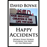 Happy Accidents ~ David Boyne