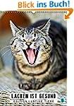 Edition lustige Tiere: Lachen ist ges...