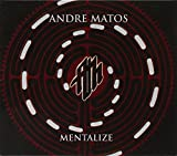 Mentalize by MATOS,ANDRE (2010-08-02)