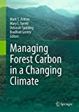 img - for Managing Forest Carbon in a Changing Climate book / textbook / text book