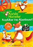 img - for Der Karatehamster Sammelband 01. Kopf ber ins Abenteuer! book / textbook / text book