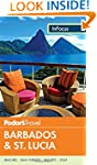 Fodor's in Focus Barbados & St. Lucia...
