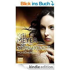 Die Sturmk�nige - Wunschkrieg: Roman