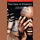img - for This Side of Eternity book / textbook / text book
