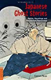 img - for Japanese Ghost Stories: Spirits, Hauntings, and Paranormal Phenomena (Tuttle Classics) book / textbook / text book
