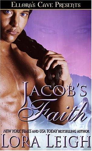 Jacobs Faith, LORA LEIGH