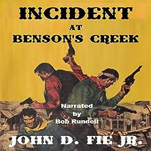 Incident at Benson's Creek Audiobook