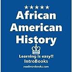 African American History |  IntroBooks