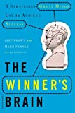 img - for The Winner's Brain: 8 Strategies Great Minds Use to Achieve Success book / textbook / text book