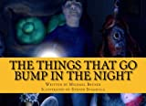 img - for The THINGs That Go Bump In The Night book / textbook / text book