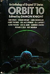 Orbit 10: An anthology of original science fiction stories by Damon Francis Knight