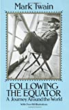 Following the Equator::Journey Around the World[Paperback,1989]