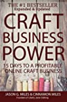 Craft Business Power: 15 Days To A Pr...
