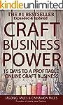 Craft Business Power: 15 Days To A Pr...