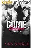 Come Undone: A BDSM MMF menage novel (We Kinky Three Book 3)