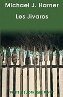 Les Jivaros : Hommes des cascades sacrées