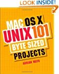 Mac OS X Unix 101 Byte-Sized Projects