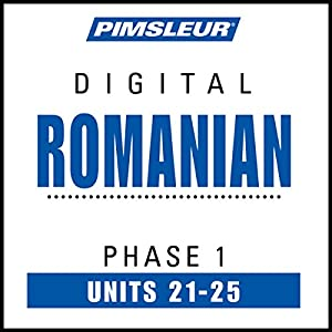 Romanian Phase 1, Unit 21-25 Audiobook