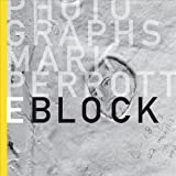 E Block (0615758029) by Mark Perrott