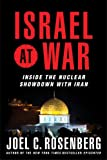 img - for Israel at War: Inside the Nuclear Showdown with Iran book / textbook / text book