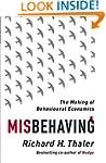 Misbehaving: The Making of Behavioura...
