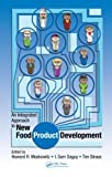 img - for An Integrated Approach to New Food Product Development: 1st (First) Edition book / textbook / text book