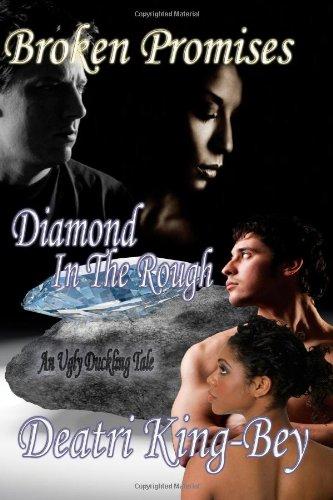 Broken Promises / Diamond in the Rough