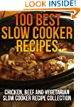 100 Best Slow Cooker Recipes - Chicke...