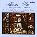 Olivier Messiaen: The Organ Works, Vol. 1