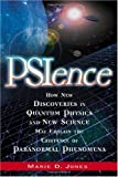 PSIence (or pscience, PSI science) by Marie D. Jones