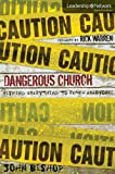 img - for Dangerous Church: Risking Everything to Reach Everyone (Leadership Network Innovation Series) book / textbook / text book