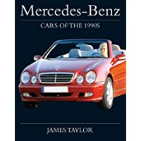 Mercedes-Benz: Cars of the 1990s
