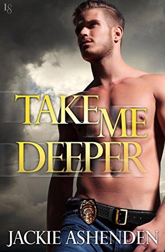 Take Me Deeper: A Texas Bounty Novel